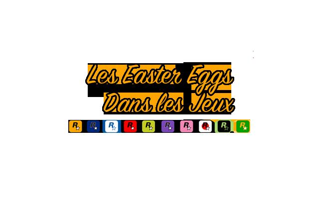 Logo Les Easters Eggs dans les Jeux Rockstar
